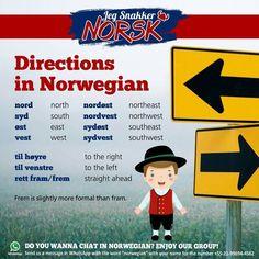 Directions in Norwegian Norway Vacation, Norway Travel, Norway Food, Norwegian Words, Norway Language, Beautiful Norway, Foreign Language, Language Study, Fjord