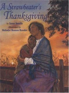Cover image for A strawbeater's thanksgiving