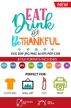 Eat Drink and Be Thankful SVG Cut File Wall Art Quote Printable Art Decor room Art Printable Poster digital (Svg Dxf Cdr Eps Ai Jpg Pdf Png)