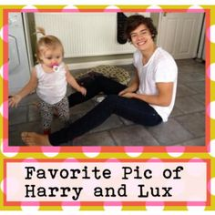 This is my favorite picture of Harry Styles and Lux Atkin.
