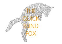 The Quick Blind Fox / poster designed by Jon Ford & printed by Zychem Ltd.