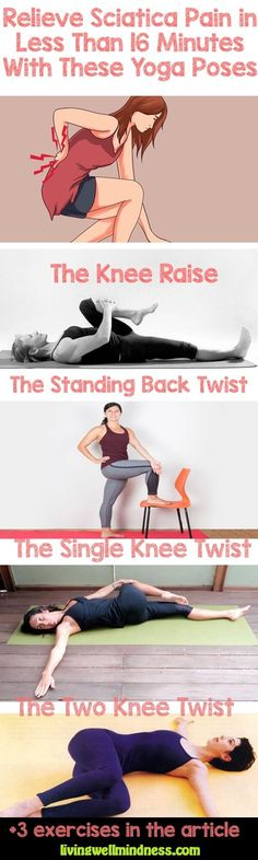 Lower back pain, go away! Thanks yoga. Relieve Sciatica Pain in Less Than 16 Minutes With These Yoga Poses - Living Wellmindness. Sciatica Stretches, Sciatica Pain Relief, Sciatic Pain, Back Pain Relief, Sciatic Nerve, Nerve Pain, Fitness Workouts, Fitness Motivation, Yoga Fitness