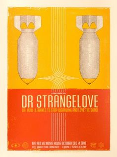 """january 29, """"dr. strangelove or: how i learned to stop worrying and love the bomb"""" premiered in 1964 (poster: dave hunter)"""
