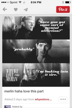 I love it when Arthur asks gaius where's Merlin and he just replies in the tavern!