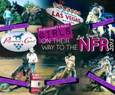 Looking forward to cheering on the Professional's Choice team of barrel racers at the 2013 NFR!