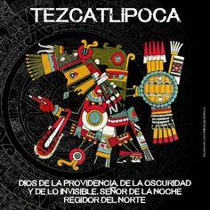 Tezcatlipoca, dios de la providencia, de la obscuridad y de lo invisible.