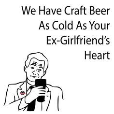 62e063efe76789e18b8a24a34be09be8 beer memes beer humor life's better full craft beer meme craft beer humor the brew,Pink Jeep Beers Cheap Meme