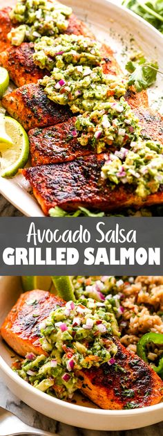 Easy and delicious grilled salmon served with a cool and refreshing avocado salsa.