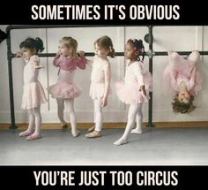 """That moment when you realise you are not the """"ballerina"""" type! :)"""