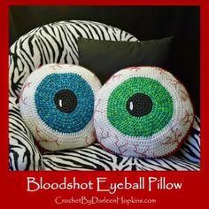 Bloodshot Eyeball Pillow, Crochet Pattern More