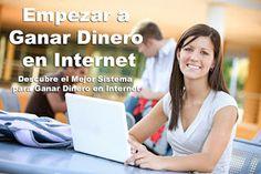 Secretos para Ganar Dinero en Internet: Empezar a Ganar dinero en internet