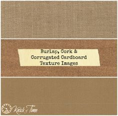Burlap, Cork & Cardboard Texture Background Printables - Knick of Time