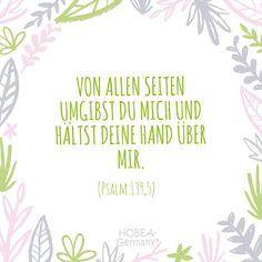 """""""Von allen Seiten umgibst du mich und hältst deine Hand über mir."""" Psalm 139,5  Schöner Taufsprüch für Karten  oder eine unvergessliche Taufe :) #taufe #taufspruch #sprüche #kinder  #quote #spruch #familie #bibel #karte #kirche #kurz #biblisch  #katholisch #evangelisch"""