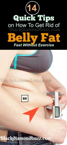 How To Get Rid oF Belly Fat Fast without Exercises - These weight loss tips will teach you how to reduce that stubborn tummy fat in 7 days at home naturally.Get it a try now.