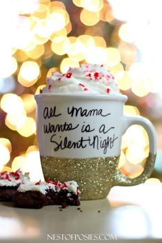 All Mama wants is a Silent Night.  How to make a glitter and sharpie mug. @Nest of Posies