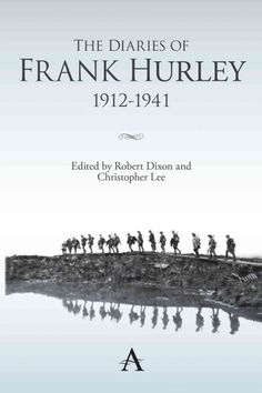 NEW The Diaries of Frank Hurley 1912-1941 by Frank Hurley Hardcover Book (Englis
