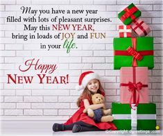 May you have a New Year filled with lots of pleasant surprises. May this New Year bring in loads of joy and fun in your life. New Year Cards
