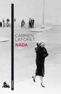 Buy Nada by Carmen Laforet and Read this Book on Kobo's Free Apps. Discover Kobo's Vast Collection of Ebooks and Audiobooks Today - Over 4 Million Titles! I Love Books, Good Books, Books To Read, My Books, Book Writer, Lectures, Inspirational Books, Book Photography, Book Cover Design