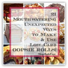 21 Unexpected Ways to Make and Use Low Carb Oopsie Rolls