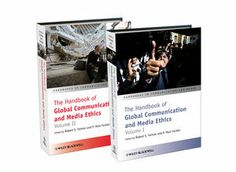 The Handbook of global communication and media ethics. Col·lecció de l'editorial Wiley