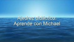 Ajedrez Didáctico: Aprende con Michael #18