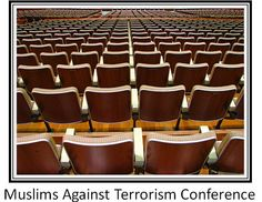Muslims Against Terrorism Conference