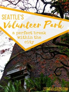 Volunteer Park in Seattle's Capitol Hill neighborhood is a perfect break from the city, including a conservatory, water tower to climb and countless community events through the year. 2traveldads.com