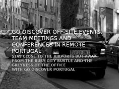 Off-site events and meetings in the diverse landscapes of Portugal - Go Discover Portugal travel