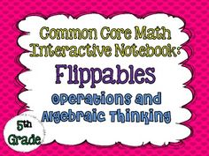 Common Core Interactive Notebook Foldables!