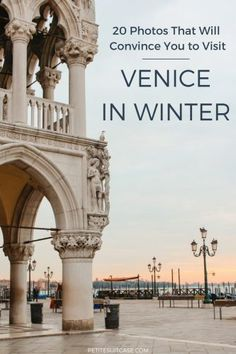 20 Photos that Will Convince You to Visit Venice in Winter. #Venice #Italy | Italy Travel Tips | Travel Inspiration