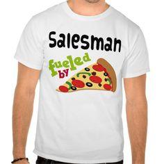 Salesman (Funny) Pizza T Shirt, Hoodie Sweatshirt