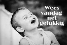 Wees vandag net gelukkig Afrikaans, Motivation, Tart, Movie Posters, Messages, Pie, Film Poster, Tarts
