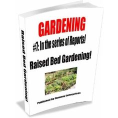 GARDENING (Raised Bed Gardening!) (Kindle Edition) http://www.amazon.com/dp/B007BNH8DG/?tag=wwwmoynulinfo-20 B007BNH8DG