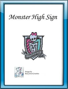 Monster High Plastic Canvas Sign Pattern by BearySweetCreations, $3.00