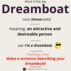 Dreamboat Word of the Day Advanced English Vocabulary, English Vocabulary Words, Learn English Words, Grammar And Vocabulary, English Idioms, English Phrases, English Writing, English Grammar, Weird Words