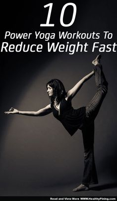 How To Weight Loss - Ten Effective Power Yoga Workouts To Reduce Weight Fast
