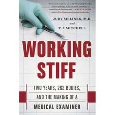 """Working Stiff"" by Jody Melinek."