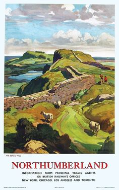 Northumberland Poster by Leonard Russell Squirrell Posters Uk, Train Posters, Railway Posters, British Travel, British Seaside, Vintage Travel Posters, Vintage Ski, Illustrations, Landscape Paintings
