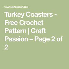 Turkey Coasters - Free Crochet Pattern | Craft Passion – Page 2 of 2
