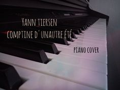 Yann Tiersen - Comptine d`un Autre Été (Piano Cover - Short Version)