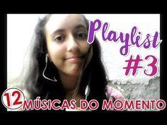 ❤️️ 12 Músicas do Momento   PLAYLIST #3 🎧