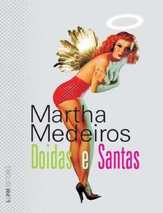 Martha medeiros doidas e santas
