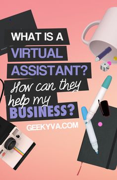 What is a virtual assistant? How CAN THEY help YOUR BUSINESS? http://www.geekyva.com/what-is-a-virtual-assistant/