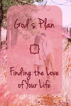 God's Plan - Why pray about who you marry if it doesn't matter? Why seek His face on this decision if one guy is as good as the next?