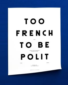 TOO FRENCH TO BE POLIT POLIT ©Les Graphiquants_2014 http://www.polit.fr