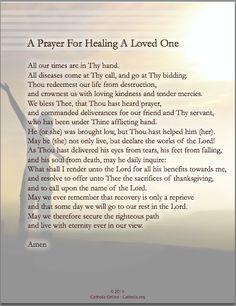 Prayers - A Prayer for Healing A Loved One Prayer For Healing The Sick, Catholic Prayer For Healing, Prayer For Guidance, Prayer For Health, Healing Scriptures, Prayers For Healing, Prayer Verses, God Prayer, Faith Prayer