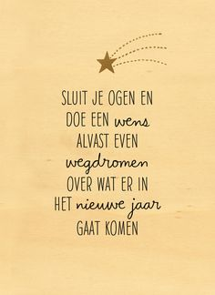 - nieuwjaar-sluit-je-ogen-en-wensnieuwjaarskaart - nieuwjaar-sluit-je-ogen-en-wens Get Christmas ringtones and wallpapers for free The Words, Cool Words, Words Quotes, Love Quotes, Inspirational Quotes, Sayings, Christmas Quotes, Christmas Wishes, Silvester Party