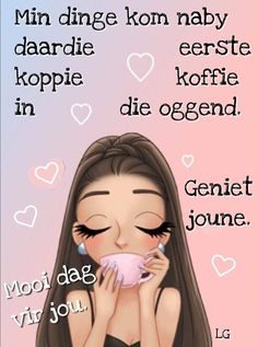 Lekker Dag, Goeie More, Afrikaans Quotes, Bible Verses Quotes, Pretty Pastel, Good Morning Quotes, Inspirational Quotes, Words, Pasta