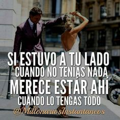 """@Regrann from @millonariosinstantaneos -  CUANDO NO TENÍAS NI UN CENTAVO Y """"NO LE IMPORTÓ"""" Y ESTUVO A TU LADO MERECE ESTAR AHÍ CUANDO LO TENGAS TODO  @MillonariosInstantaneos @MillonariosInstantaneos @MillonariosInstantaneos @MillonariosInstantaneos  #lujos #luxury #luxuries #millionaires #billionaires #motivacion #coachkellysalmon #frasesmotivacionales #frasesmotivadoras #motivationalquotes #proyectoemprende #millonario #millones #dolares #secretosmillonarios #rich #ricos #donaldtrump…"""