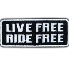 Just In store LIVE FREE RIDE FR... check it out at a great price here http://apatchestore.com/products/live-free-ride-free-biker-motorbike-iron-on-embroidered-patch?utm_campaign=social_autopilot&utm_source=pin&utm_medium=pin